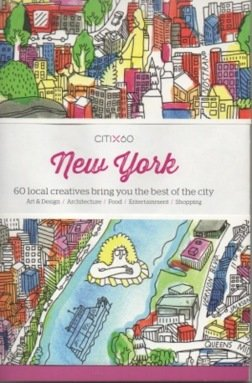 CitiX60: New York – 60 local creatives bring you the best of the city